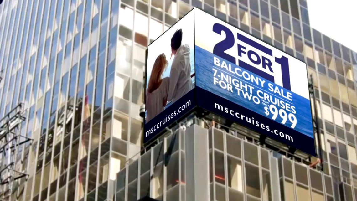 MSC Cruises promoted a 2-for-1 balcony sale with a digital outdoor ad high above Times Square in New York.