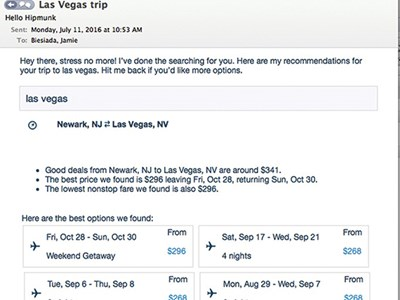 By emailing hello@hipmunk.com, Biesiada happily and speedily had her questions answered about flight prices to Florida.
