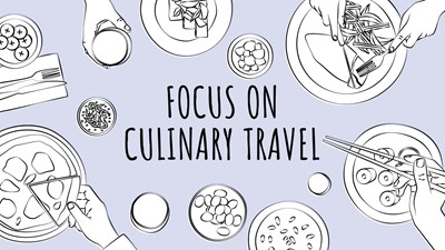 Focus on Culinary Travel: Brands big and small go full foodie