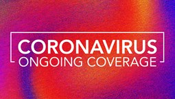 Coronavirus: Ongoing coverage