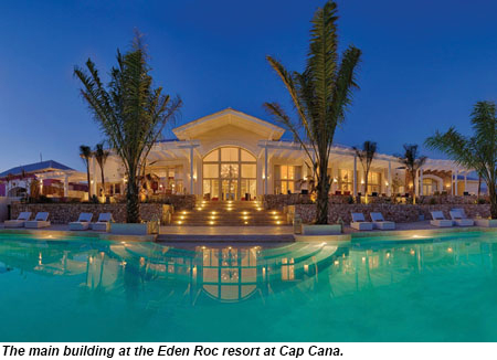 The main building at the Eden Roc resort at Cap Cana.