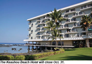 Keauhou Beach Hotel will close Oct. 31.