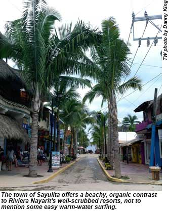 The town of Sayulita offers a beachy, organic contrast to the Riviera Nayarit.