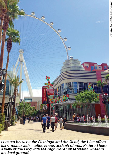 Stepping Out At Strip S Open Air Linq Travel Weekly