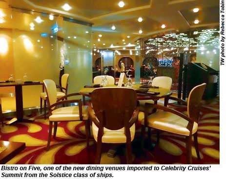 Bistro on Five, one of the new dining venues imported to the Summit from the Solstice class of ships.