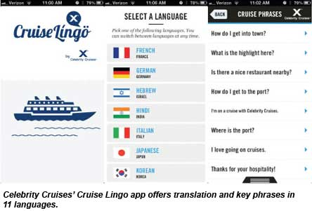The Cruise Lingo app by Celebrity Cruises offers translation and key phrases in 11 languages.