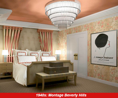 Montage Beverly Hills: 1940s