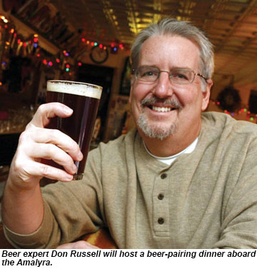 Beer expert Don Russell will host a beer-pairing dinner aboard the Amalyra.