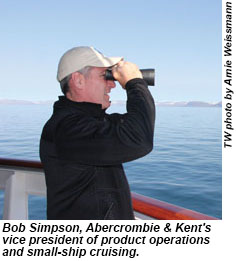 Bob Simpson, Abercrombie & Kent's vice president of product operations and small-ship cruising.