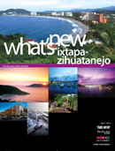 What's New Ixtapa-Zihuatanejo