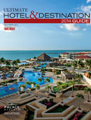 Ultimate Hotel & Destination Guide 2014
