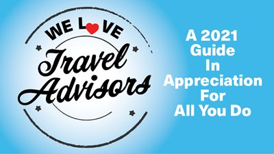 We Love Travel Advisors 2021