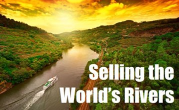 Selling the World's Rivers
